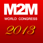 M2M WORLD CONGRESS 2013
